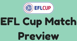 EFL Cup Match Preview