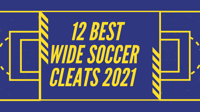 Best Wide Soccer Cleats for Kids 2021