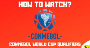 How to Watch the CONMEBOL World Cup Qualifiers